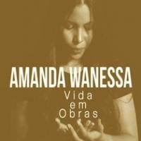 musica-vida-em-obras-amanda-wanessa