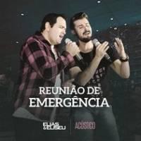 musica-reuniao-de-emergencia-elias-e-eliseu