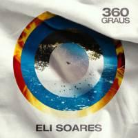 cd-eli-soares-360-graus