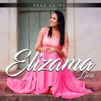 cd-elizama-lira-deus-cuida