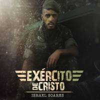 cd-israel-soares-exercito-de-cristo