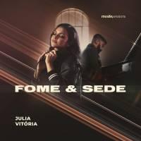 musica-fome-e-sede-julia-vitoria