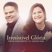 musica-irresistivel-gloria-wilian-nascimento