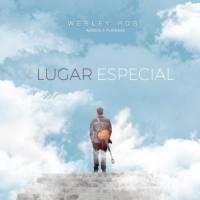 musica-lugar-especial-wesley-ros