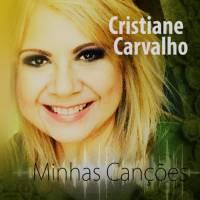 cd-cristiane-carvalho-minhas-cancoes