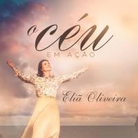 cd-elia-oliveira-o-ceu-em-acao