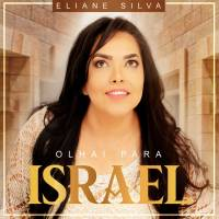 musica-olhai-para-israel-eliane-silva