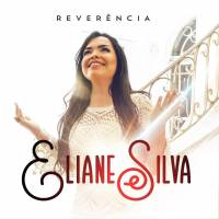 cd-eliane-silva-reverencia