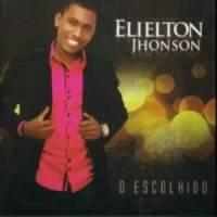 cd-elielton-jhonson-o-escolhido