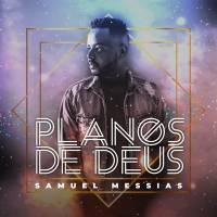cd-samuel-messias-planos-de-deus
