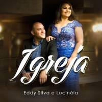 musica-igreja-eddy-silva-e-lucineia