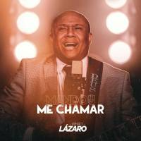 musica-mandou-me-chamar-irmao-lazaro