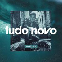 musica-tudo-novo-juliano-son