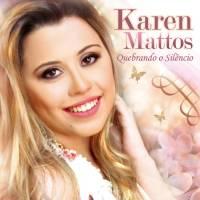cd-karen-mattos-quebrando-o-silencio