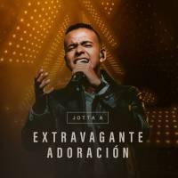 musica-extravagante-adoracion-jotta-a