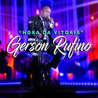 cd-gerson-rufino-hora-da-vitoria