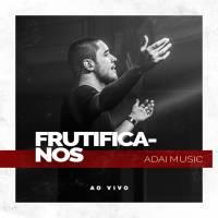 musica-frutifica-nos-adai-music