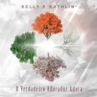 musica-o-verdadeiro-adorador-adora-kelly-e-kathlin