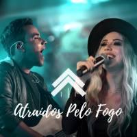musica-atraidos-pelo-fogo-casa-worship