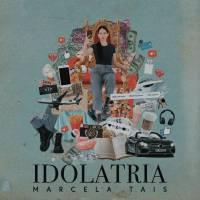 musica-idolatria-marcela-tais