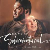 musica-move-o-sobrenatural-israel-salazar