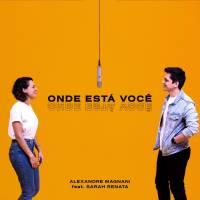 musica-onde-esta-voce-alexandre-magnani
