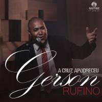 musica-a-cruz-apodreceu-gerson-rufino