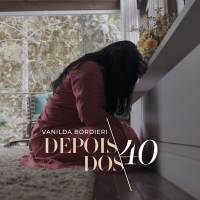musica-depois-dos-quarenta-vanilda-bordieri