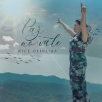 musica-paz-no-vale-nice-oliveira