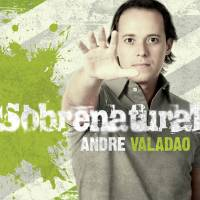 musica-pela-fe-andre-valadao