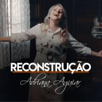 musica-reconstrucao-adriana-aguiar