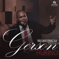 musica-reconstrucao-gerson-rufino