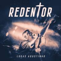 musica-redentor-lukas-agustinho