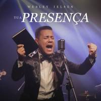 musica-tua-presenca-wesley-ielsen