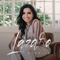 musica-lazaro-eyshila
