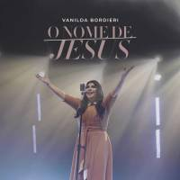 musica-o-nome-de-jesus-vanilda-bordieri