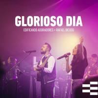 musica-glorioso-dia-edificando-adoradores