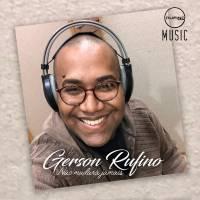 musica-nao-mudara-jamais-gerson-rufino