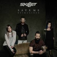 musica-save-me-reimagined-skillet