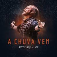 musica-a-chuva-vem-david-quinlan