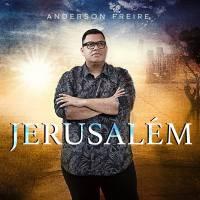 musica-jerusalem-anderson-freire
