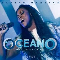 musica-oceano-de-lagrimas-elaine-martins