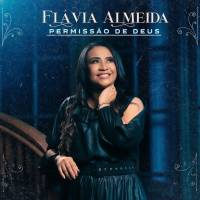 musica-permissao-de-deus-flavia-almeida