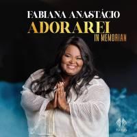 cd-fabiana-anastacio-adorarei-in-memorian