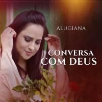 musica-conversa-com-deus-alugiana