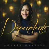 musica-dependente-amanda-wanessa