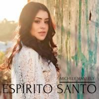 musica-espirito-santo-michely-manuely