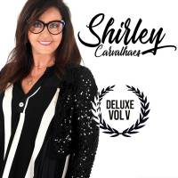 cd-shirley-carvalhaes-deluxe-vol-5
