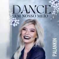musica-dance-em-nosso-meio-palankin