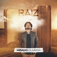 musica-raiz-misaias-oliveira